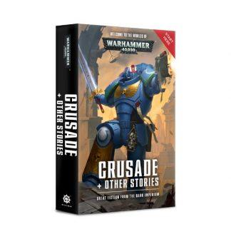 Warhammer 40k: Crusade & Other Stories 1