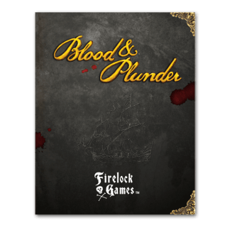 Blood and Plunder Rulebook 1