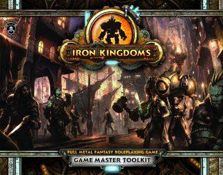 Iron Kingdoms: Full Metal Fantasy GM Toolkit 1
