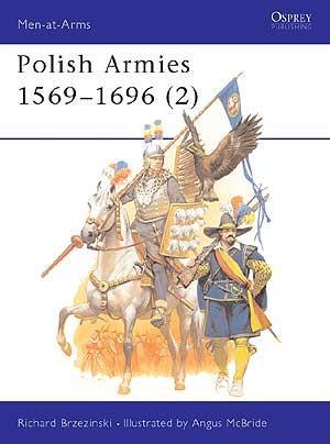 Polish Armies 1569-1696 (2) 1
