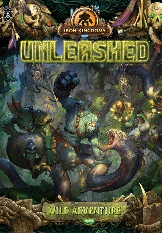 Iron Kingdoms Unleashed: Wild Adventure 1
