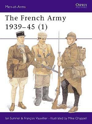 The French Army 1939-45 (1) 1