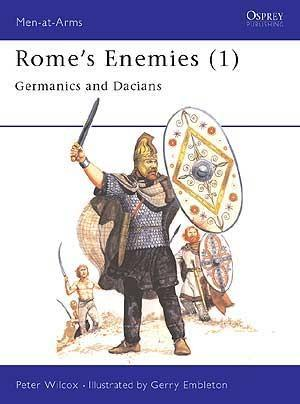 Rome's Enemies (1) Germanics & Dacians 1
