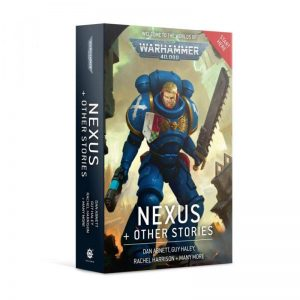 Games Workshop   Warhammer 40000 Books Nexus and Other Stories (Paperback) - 60100181760 - 9781789992694