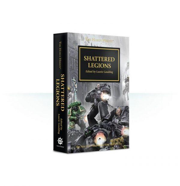 Games Workshop   The Horus Heresy Books Shattered Legions: Book 43 (Paperback) - 60100181628 - 9781784967840