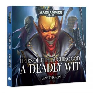 Games Workshop   Warhammer 40000 Books Heirs of the Laughing God: A Deadly Wit (audiobook) - 60680181117 - 9781784966379