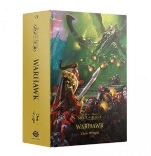 Games Workshop   The Horus Heresy Books Siege of Terra: Warhawk (Hardback) - 60040181793 - 9781789999525
