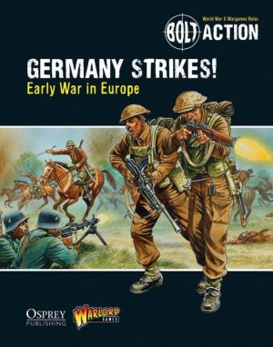 Warlord Games Bolt Action  Bolt Action Books & Accessories Germany Strikes!: Early War in Europe - 409910029 - 9781472807410