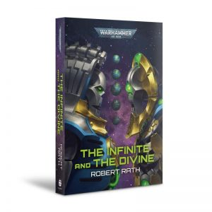 Games Workshop   Warhammer 40000 Books The Infinite and the Divine (paperback) - 60100181775 - 9781789998320