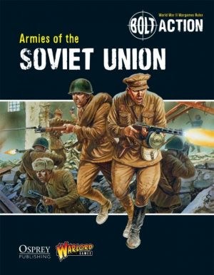Warlord Games (Direct) Bolt Action  Bolt Action Books & Accessories Bolt Action: Armies of the Soviet Union - BOLT-ACTION-4 - 9781780960906�