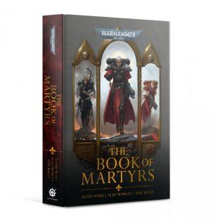 Games Workshop   Warhammer 40000 Books Adepta Sororita The Book of Martyrs (hardback) - 60040181775 - 9781789998023
