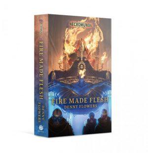 Games Workshop   Necromunda Books Necromunda: Fire Made Flesh (softback) - 60100581029 - 9781789998061