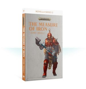 Games Workshop   Age of Sigmar Books The Measure of Iron (Paperback) - 60100281263 - 9781789990157