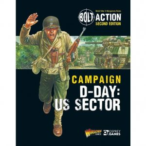 Warlord Games Bolt Action  Bolt Action Essentials Bolt Action:  D-Day The US Sector campaign book - 401010019 - 9781472839084