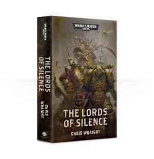 Games Workshop   Warhammer 40000 Books The Lords of Silence (softback) - 60100181682 - 9781784968755
