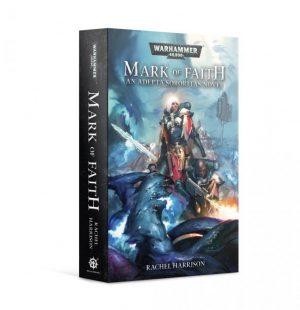 Games Workshop   Warhammer 40000 Books Mark of Faith (paperback) - 60100181748 - 9781789990867