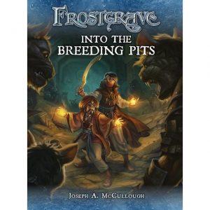 North Star Frostgrave  Frostgrave Frostgrave Supplement: Into The Breeding Pits - BP1529 - 9781472815743