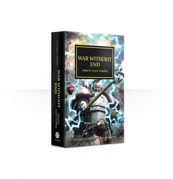 Games Workshop   The Horus Heresy Books War Without End: Book 33 (Paperback) - 60100181400 - 9781784964504