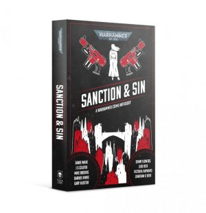 Games Workshop   Warhammer 40000 Books Sanction & Sin (Paperback) - 60100181781 - 9781800260320