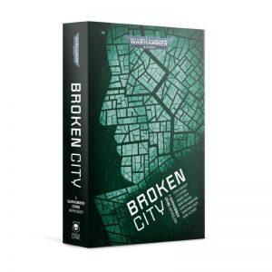 Games Workshop   Warhammer 40000 Books Broken City (paperbook) - 60100181777 - 9781789999457