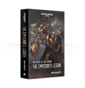 Games Workshop   Warhammer 40000 Books Watchers of The Throne: The Emperor's Legion (softback) - 60100181618 - 9781784967673