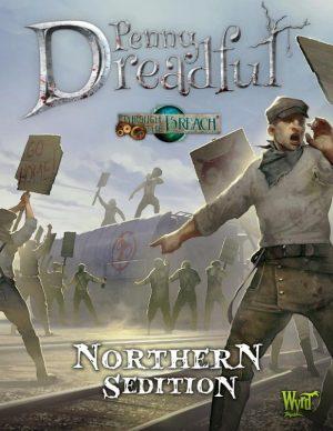 Wyrd Through the Breach  Through the Breach Through The Breach: Northern Sedition Penny Dreadful - WYR30208 - 9780997130461