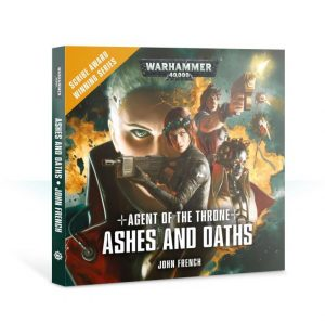 Games Workshop   Audiobooks Agent of the Throne: Ashes and Oaths (audiobook) - 60680181695 - 9781784969943