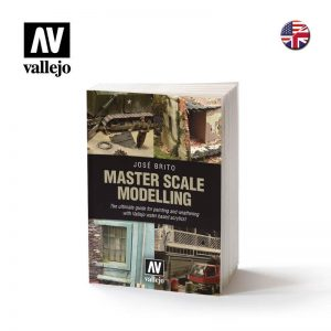 Vallejo   Painting Guides AV Vallejo Book - Master Scale Modelling by Jose Brito - VAL75020 - 9788409205592
