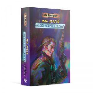 Games Workshop   Necromunda Books Kal Jerico: Sinner's Bounty (paperback) - 60100581027 - 9781789991840