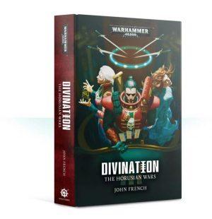 Games Workshop   Warhammer 40000 Books The Horusian Wars: Divination (hardback) - 60040181704 - 9781781939543