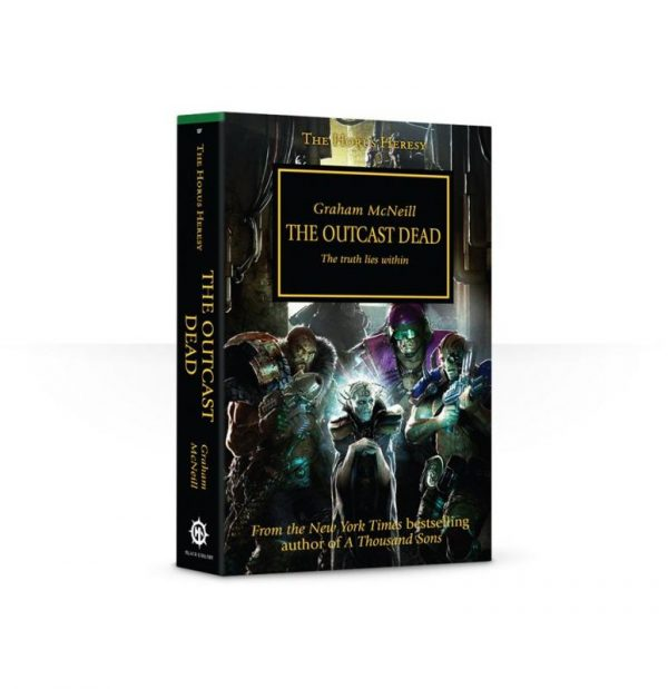 Games Workshop   The Horus Heresy Books The Outcast Dead: Book 17 (Paperback) - 60100181161 - 9781849700863