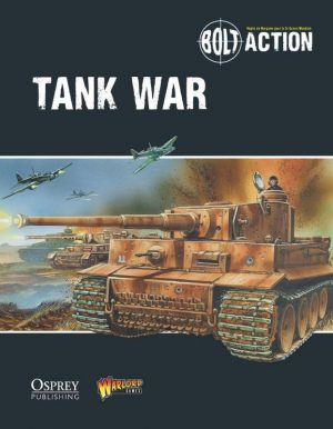 Warlord Games Bolt Action  Tank War Tank War - Bolt Action Supplement (French) - 409920004 - 9780993058936