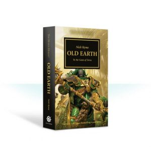 Games Workshop   The Horus Heresy Books Old Earth: Book 47 (Paperback) - 60100181704 - 9781784969868