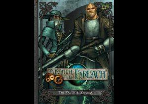 Wyrd Through the Breach  Through the Breach The Fated Almanac - WYR30102 - 9780984150977