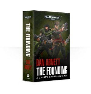 Games Workshop   Warhammer 40000 Books Gaunt's Ghosts: The Founding Omnibus (softback) - 60100181462 - 9781784966171