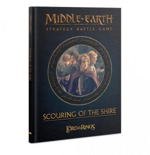 Games Workshop (Direct) Middle-earth Strategy Battle Game  Books & Supplements Middle-Earth: Scouring Of The Shire - 60041499044 - 9781785812620