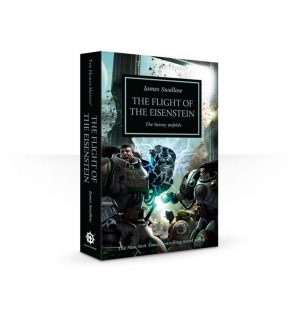 Games Workshop   The Horus Heresy Books The Flight of the Eisenstein: Book 4 (Paperback) - 60100181294 - 9781849708036