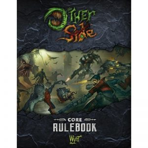Wyrd The Other Side  The Other Side Essentials The Other Side - Core Rulebook - WYR40001 - 9780997130430