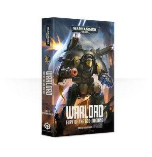Games Workshop   Warhammer 40000 Books Warlord: Fury of the God Machine (softback) - 60100181485 - 9781784966829