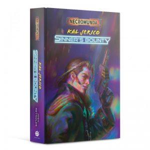 Games Workshop (Direct)   Necromunda Books Kal Jerico: Sinner's Bounty (hardback) - 60040581002 - 9781781939307