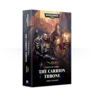 Games Workshop   Warhammer 40000 Books Vaults of Terra: The Carrion Throne (softback) - 60100181488 - 9781784966911