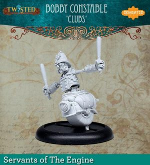 Demented Games Twisted: A Steampunk Skirmish Game  Servants of the Engine Bobby Constable Clubs (Resin) - RER110 -